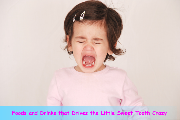 Foods and Drinks that Drives the Little Sweet Tooth Crazy